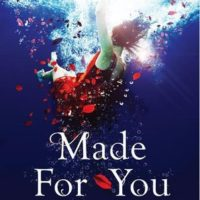 Made for You by Melissa Marr | This is How You Put the Thrill in Thriller
