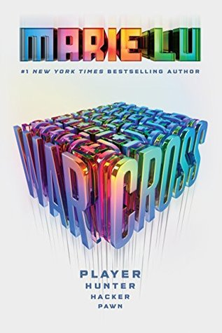 Warcross (Warcross, #1) by Marie Lu
