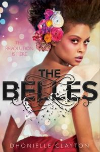 The Belles by Dhonielle Clayton | ARC Review