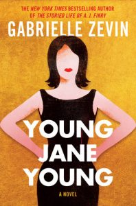 Young Jane Young by Gabrielle Zevin | Review