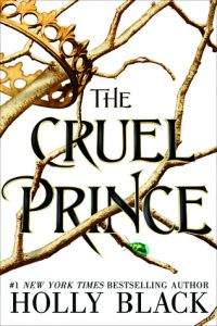 The Cruel Prince by Holly Black | Review
