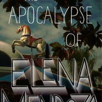 The Apocalypse of Elena Mendoza | Review