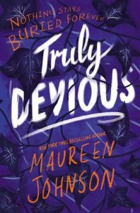 Truly Devious by Maureen Johnson | Review