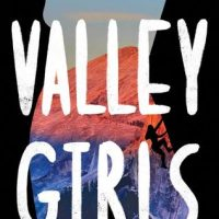 Valley Girls by Sarah Nicole Lemon | ARC Review