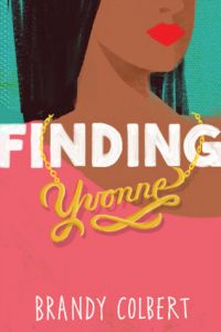 Finding Yvonne by Brandy Colbert | ARC Review