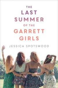 The Last Summer of the Garrett Girls by Jessica Spotswood | ARC Review