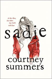 Sadie by Courtney Summers | ARC Review