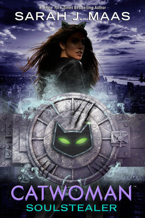 Catwoman: Soulstealer (DC Icons, #3) by Sarah J. Maas