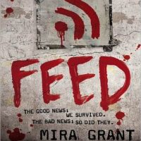 Feed Review OR: Barely Surviving the Quipocalypse