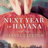 Next Year In Havana by Chanel Cleeton | Review
