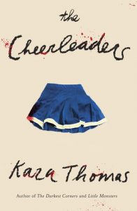 The Cheerleaders by Kara Thomas | Review