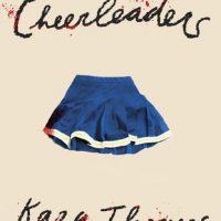 The Cheerleaders by Kara Thomas | Review