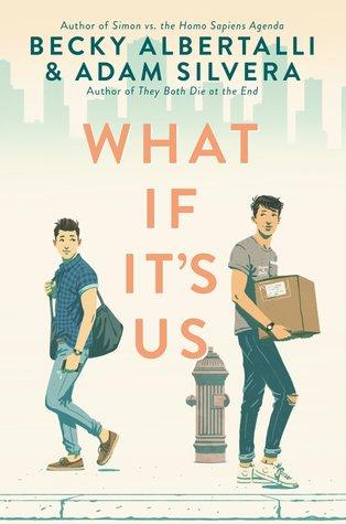 What If It's Us by Becky Albertalli, Adam Silvera