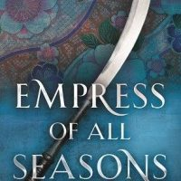 Blog Tour | Empress of All Seasons by Emiko Jean