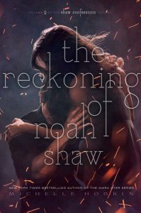 The Reckoning of Noah Shaw Blog Tour | Q&A With Michelle Hodkin!