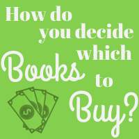 How Do You Decide Which Books to Buy?