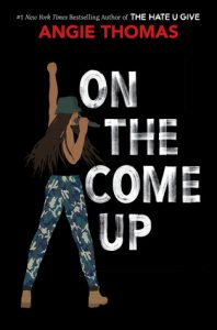 On the Come Up by Angie Thomas | ARC Review