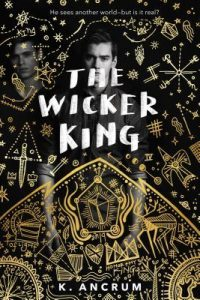 The Wicker King by K. Ancrum | Review