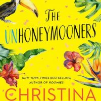 The Unhoneymooners by Christina Lauren | ARC Review