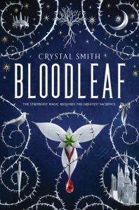 Bloodleaf by Crystal Smith | ARC Review