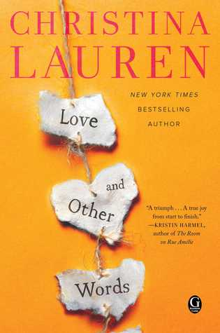 Love and Other Words by Christina Lauren, Erin Mallon