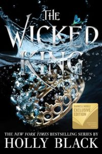 The Wicked King by Holly Black (Folk of the Air #2) | Review