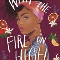 With the Fire On High by Elizabeth Acevedo | ARC Review