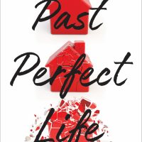 Past Perfect Life by Elizabeth Eulberg | ARC Review