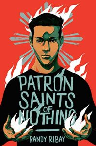 Patron Saints of Nothing by Randy Ribay | ARC Review