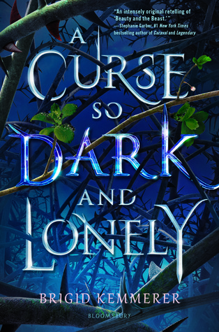 A Curse So Dark and Lonely (Cursebreakers, #1) by Brigid Kemmerer