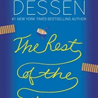 The Rest of the Story by Sarah Dessen | In Which I Fall In Love With Dessen's Summer Stories Again