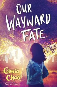 Our Wayward Fate by Gloria Chao | ARC Review