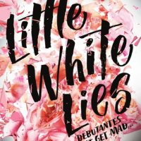 Little White Lies (Debutantes #1) by Jennifer Lynn Barnes | Review