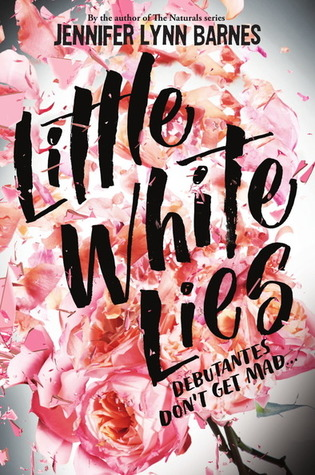 Little White Lies (Debutantes, #1) by Jennifer Lynn Barnes
