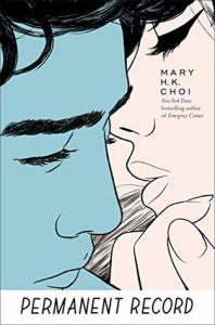 Permanent Record by Mary H.K. Choi | Review