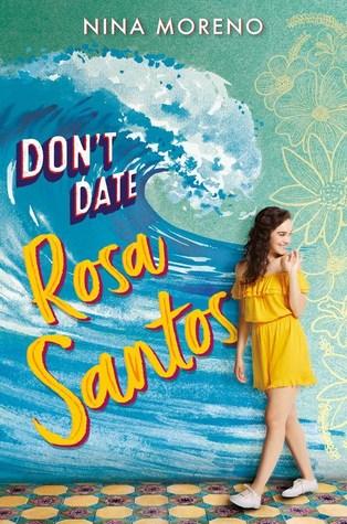 Don't Date Rosa Santos by Nina Moreno
