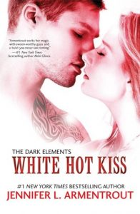 White Hot Kiss by Jennifer L Armentrout | Someone Call High School Cristina
