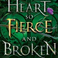 A Heart So Fierce and Broken (Cursebreakers #2) by Brigid Kemmerer | Review