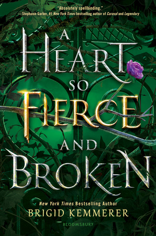 A Heart So Fierce and Broken (Cursebreakers, #2) by Brigid Kemmerer