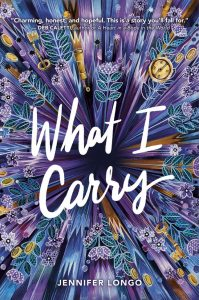 What I Carry by Jennifer Longo | Review