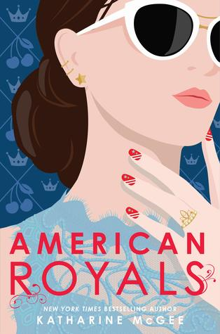 American Royals (American Royals, #1) by Katharine McGee
