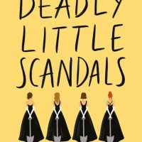 Mini Reviews: Deadly Little Scandals, The Two Lives of Lydia Bird, and Broken Things
