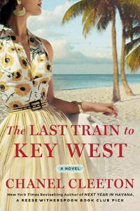 The Last Train to Key West by Chanel Cleeton | ARC Review