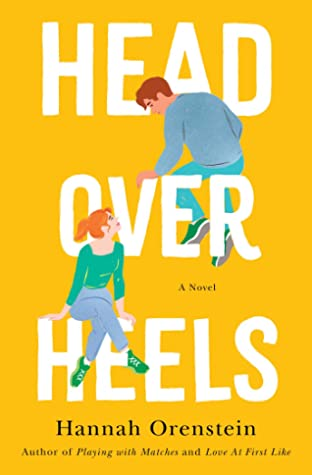 Head Over Heels by Hannah Orenstein