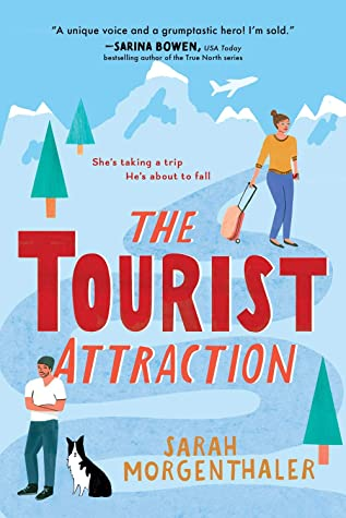 The Tourist Attraction (Moose Springs, Alaska #1) by