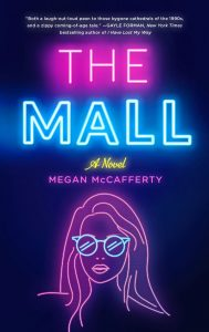 The Mall by Megan McCafferty | ARC Review