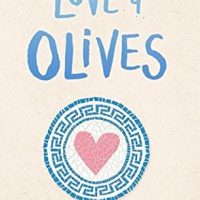Love & Olives by Jenna Evans Welch | ARC Review