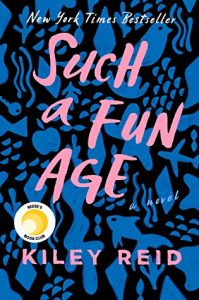 Rave Adult Mini Reviews: Such a Fun Age and The Most Fun We Ever Had
