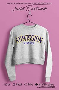 Admission by Julie Buxbaum | ARC Review