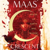 House of Earth and Blood (Crescent City #1) by Sarah J Maas | Review